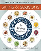 Signs and Seasons: An Astrology Cookbook by…