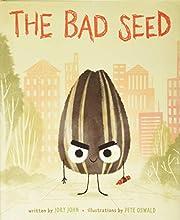 The Bad Seed av Jory John