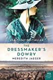 The Dressmaker's Dowry: A Novel –…
