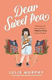 Dear Sweet Pea – tekijä: Julie Murphy