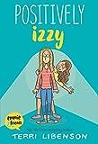 Positively Izzy av Terri Libenson