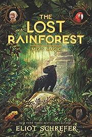 The Lost Rainforest #1: Mez's Magic –…