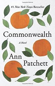 Commonwealth: A Novel av Ann Patchett