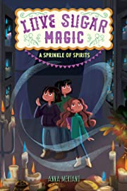 Love Sugar Magic: A Sprinkle of Spirits –…