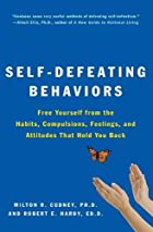 Self-Defeating Behaviors: Free Yourself from…