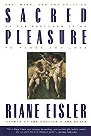 Sacred Pleasure: Sex, Myth, and the Politics…