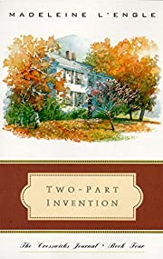 Two-Part Invention: The Story of a Marriage…