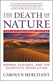 The Death of Nature: Women, Ecology, and the…