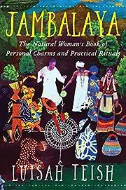 Jambalaya: The Natural Woman's Book of…