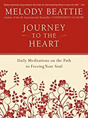 Journey to the Heart: Daily Meditations on…
