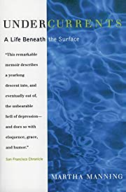Undercurrents: A Life Beneath the Surface af…