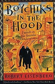 Boychiks in the Hood : Travels in the…