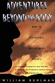 Adventures Beyond the Body: How to…