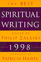 The Best Spiritual Writing 1998 by Philip…