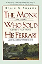 The Monk Who Sold His Ferrari: A Fable About…