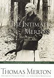 The Intimate Merton: His Life from His…