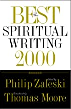 The Best Spiritual Writing 2000 by Philip…