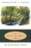 A circle of quiet / Madeleine L'Engle