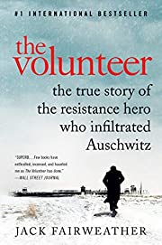 The Volunteer: The True Story of the…