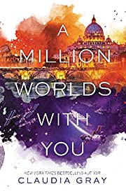 A Million Worlds with You (Firebird, Band 3)…