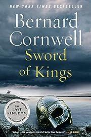 Sword of Kings: A Novel (Saxon Tales, 12) by…