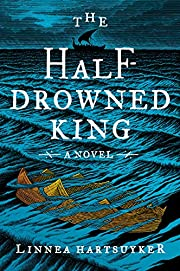The Half-Drowned King: A Novel (The Golden…