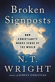 Broken Signposts: How Christianity Makes…