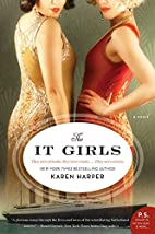 The It Girls by Karen Harper
