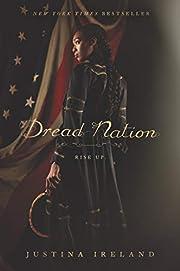 Dread Nation – tekijä: Justina Ireland