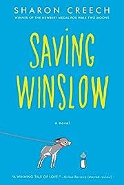 Saving Winslow af Sharon Creech