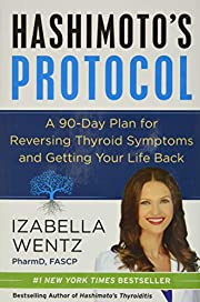 Hashimoto's Protocol: A 90-Day Plan for…