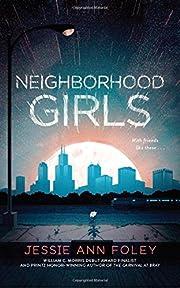 Neighborhood Girls – tekijä: Jessie Ann…