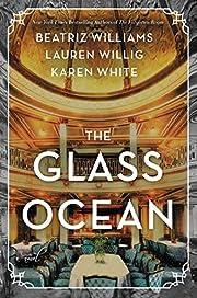 The Glass Ocean: A Novel de Beatriz Williams