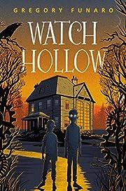 Watch Hollow por Gregory Funaro