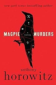 Magpie Murders: A Novel de Anthony Horowitz