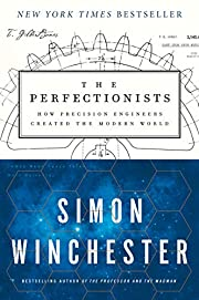 The Perfectionists: How Precision Engineers…