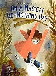 On a Magical Do-Nothing Day av Beatrice…