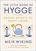 The Little Book of Hygge: Danish Secrets to…