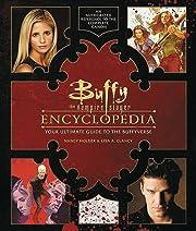 Buffy the Vampire Slayer Encyclopedia: The…