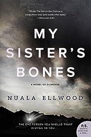 My Sister's Bones: A Novel of Suspense de…