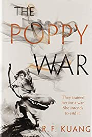 The Poppy War: A Novel por R. F Kuang