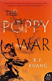 The Poppy War: A Novel – tekijä: R. F…