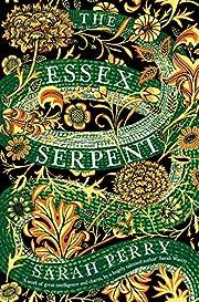 The Essex Serpent: A Novel por Sarah Perry