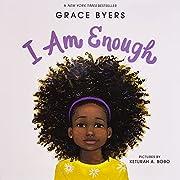 I Am Enough de Grace Byers