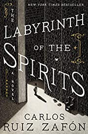 The Labyrinth of the Spirits: A Novel…