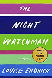 The Night Watchman by Louise Erdrich