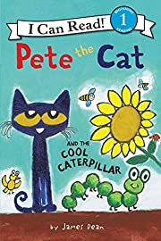 Pete the Cat and the Cool Caterpillar (I Can…