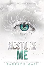 Restore Me (Shatter Me, 4) par Tahereh Mafi