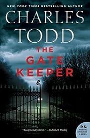 The Gate Keeper: An Inspector Ian Rutledge…