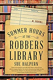 Summer Hours at the Robbers Library: A Novel…